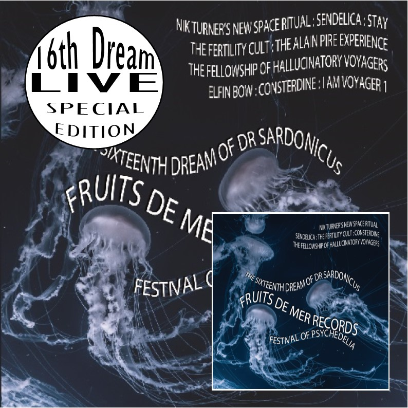 16th Dream Of Dr. Sardonicus Festival live special edition
