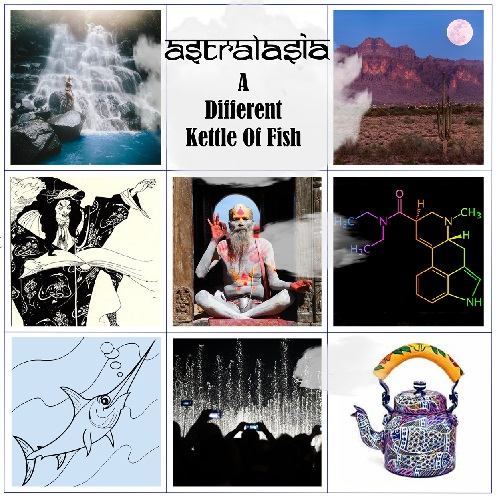 Astralasia - a different kettle of fish