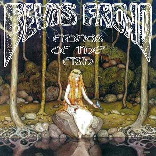 Bevis Frond - Fronds of the Fish CD