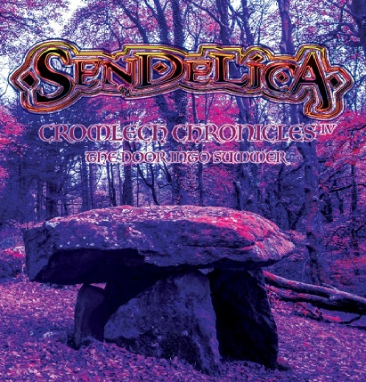 Sendelica - Cromlech Chronicles IV