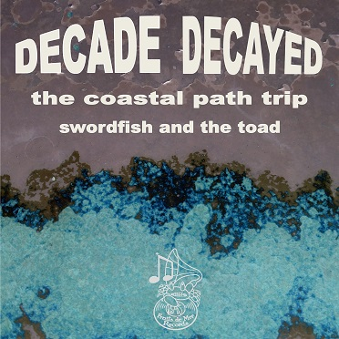 Decade/Decayed coastal path CD