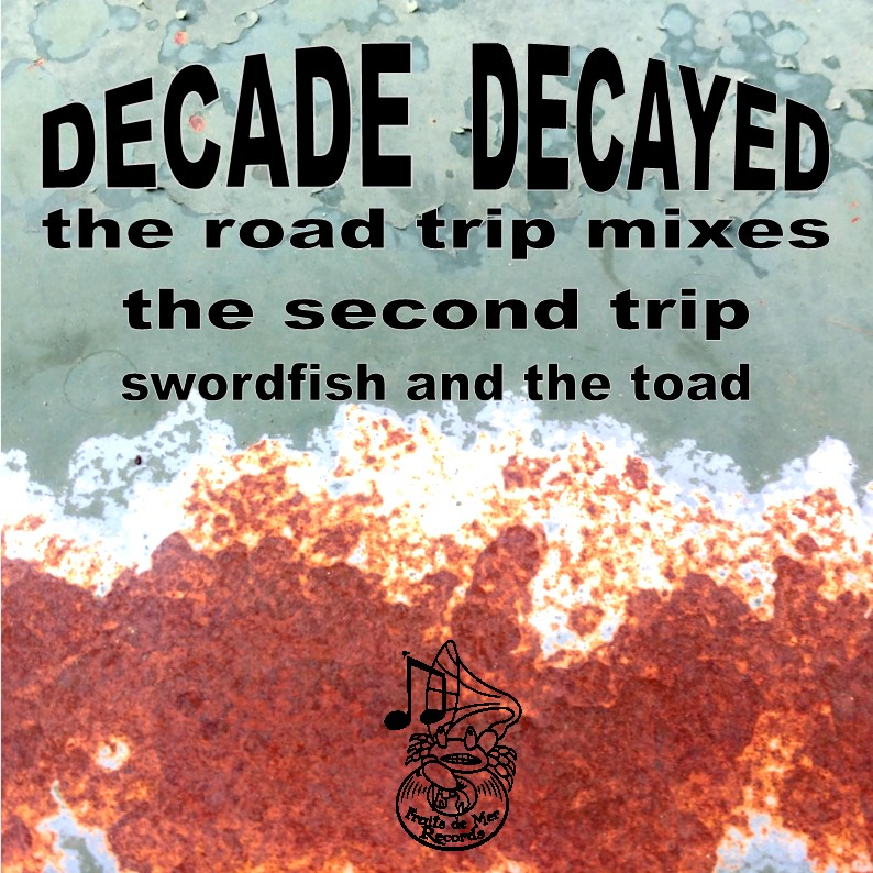 Decade Decayed The Road Trip Mixes